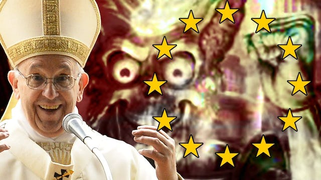 POPE WARNS EU IS DYING AND PREPARES FOR FALSE FLAG ALIEN INVASION