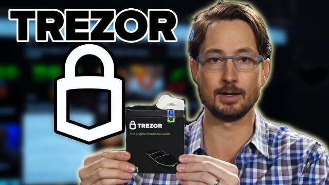 14. How to Set Up the Trezor & Transfer Bitcoin