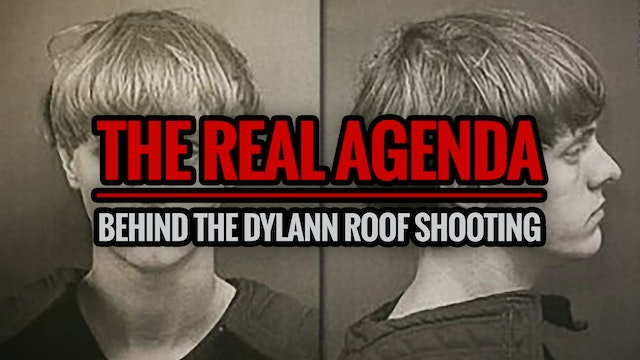 The Real Agenda Behind the Dylann Roo...