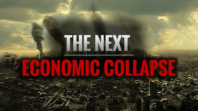 How the Next Economic Collapse Unfolds