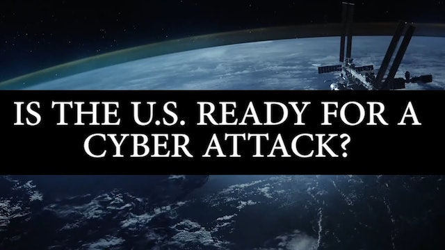 IS THE U.S. READY FOR A CYBER ATTACK?
