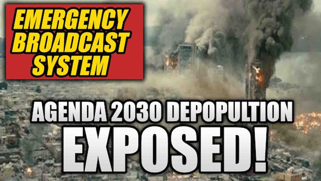 STATE OF EMERGENCY!! AGENDA 2030 DEPOPULATION EXPOSED!