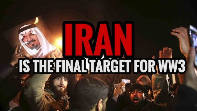 Iran is the Final Target for WW3