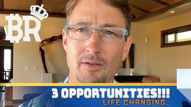 3 SPECIFIC OPPORTUNITIES!!! LIFE CHAN...