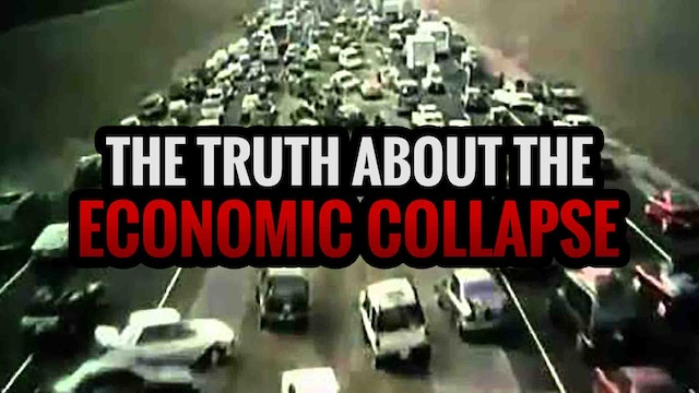The TRUTH About the Economic Collapse