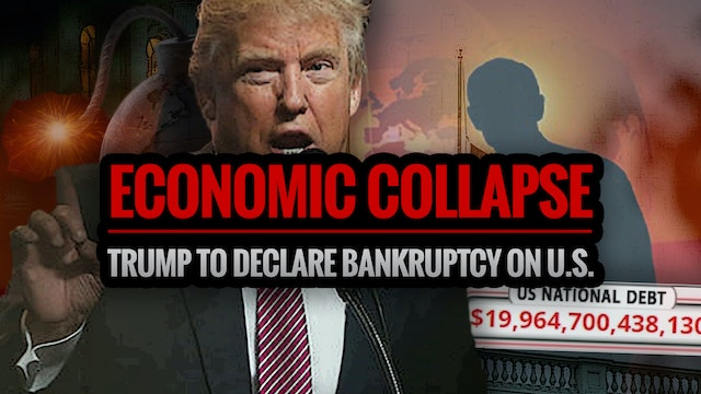 ECONOMIC COLLAPSE: Trump to Declare B...