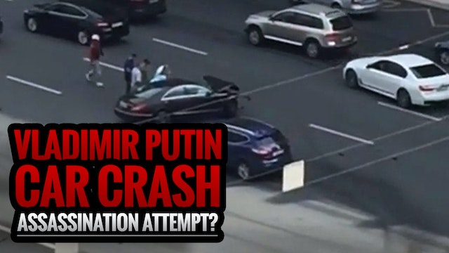 Vladimir Putin Car Crash Assassinatio...
