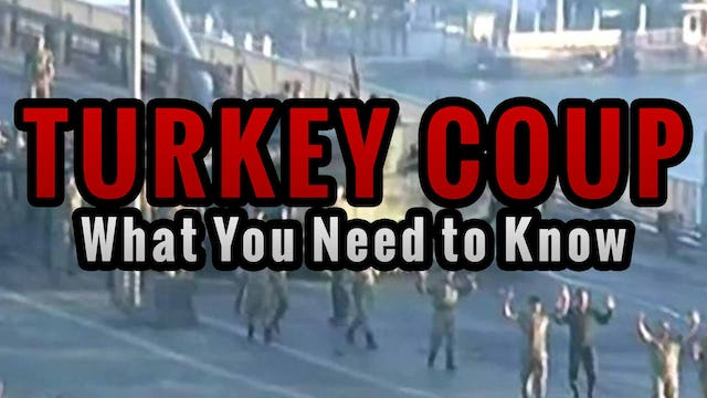TURKEY COUP: What You Need to Know