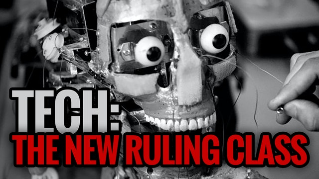 EXPLAINED: Tech the New Ruling Class