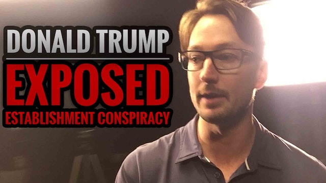 Donald Trump EXPOSED Establishment Co...
