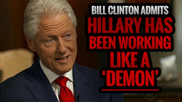 Bill Clinton Admits Hillary Has Been ...