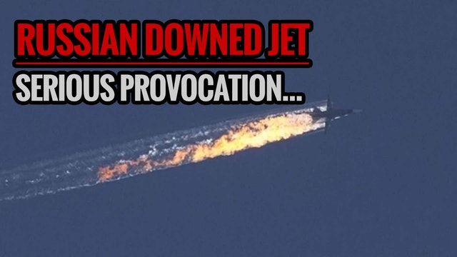 RUSSIAN DOWNED JET  Serious Provocati...