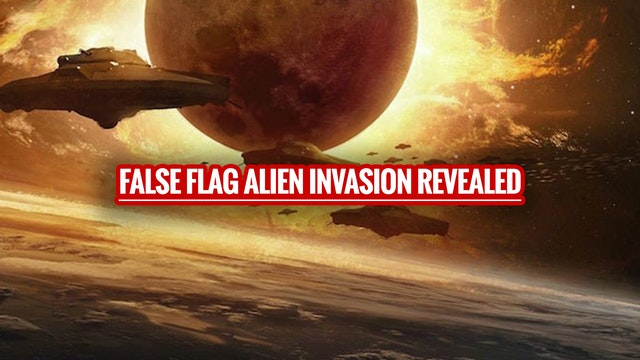 FALSE FLAG ALIEN INVASION REVEALED! N...