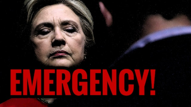 EMERGENCY BROADCAST! Hillary Clinton ...