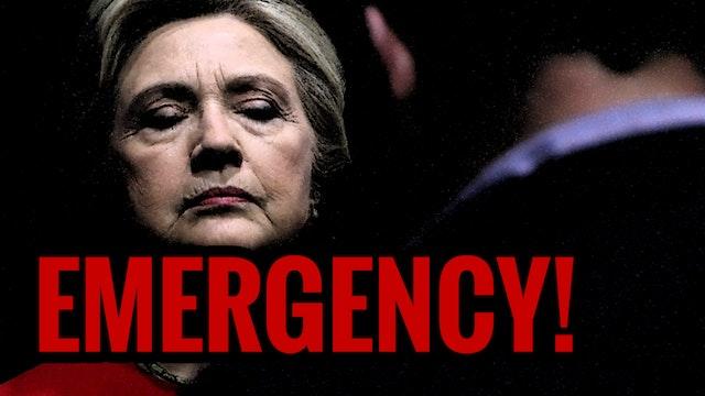 EMERGENCY BROADCAST! Hillary Clinton ...