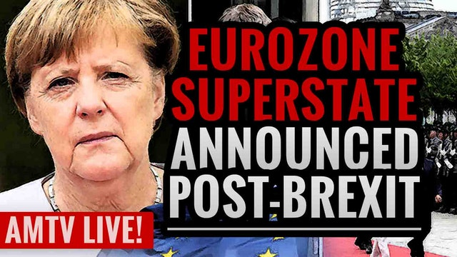 EU Superstate Announced post-BREXIT