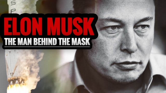 ELON MUSK: The Man Behind the Mask