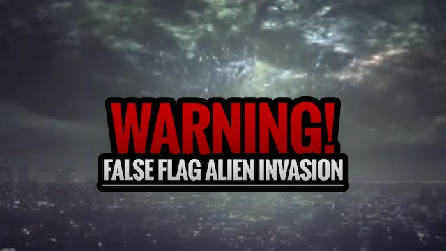 WARNING! False Flag Alien Invasion 👽