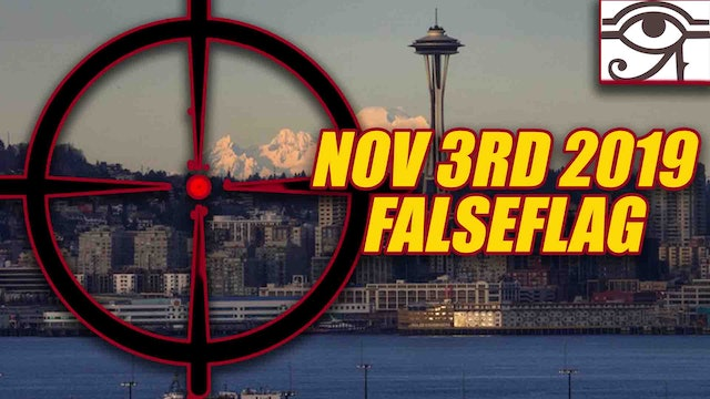 SEATTLE WARNING NOV, 3RD 2019!! FALSE FLAG IMMINENT!