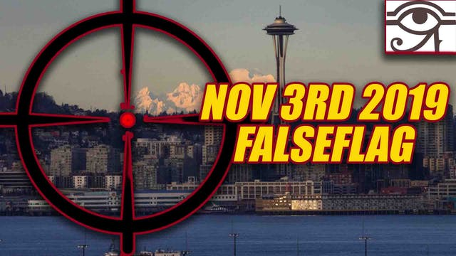 SEATTLE WARNING NOV, 3RD 2019!! FALSE...