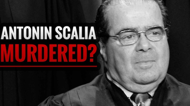 Was Antonin Scalia Murdered?