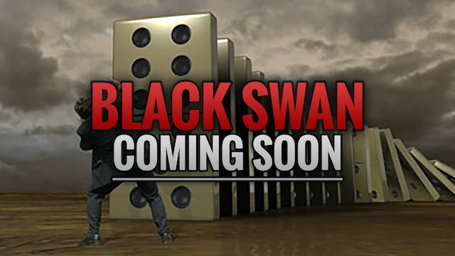 Wall Street Black Swan: Coming Soon