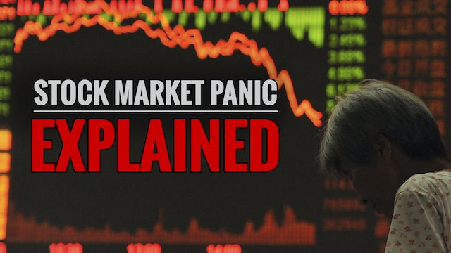 Stock Market Panic Explained