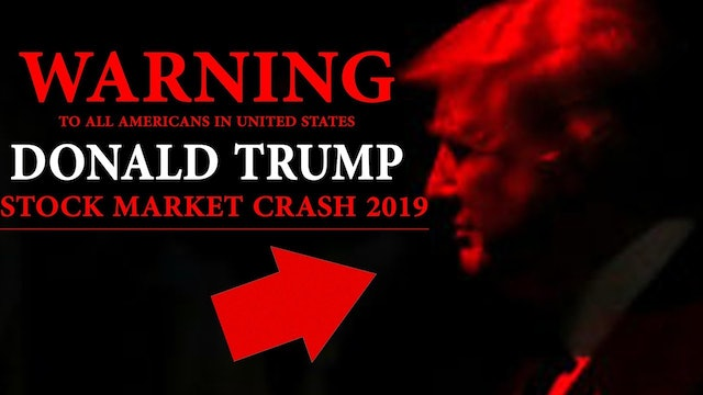 DONALD TRUMP STOCK MARKET CRASH 2019!! WARNING TO ALL AMERICANS!