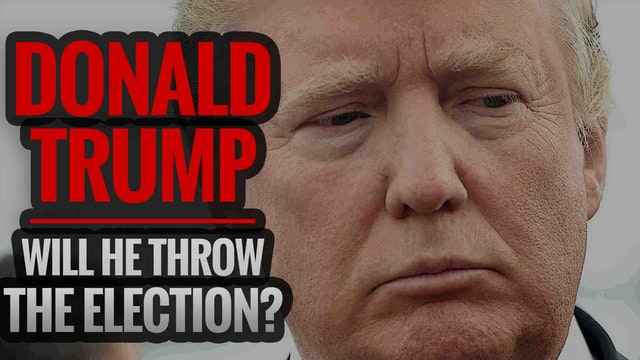DONALD TRUMP: Will He Throw the Elect...