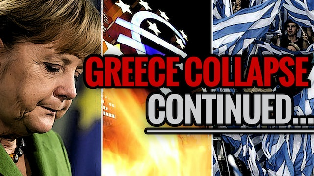 GREECE ECONOMIC COLLAPSE CONTINUED...