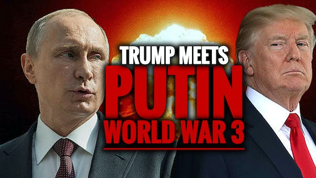 TRUMP MEETS WITH PUTIN BEFORE WORLD W...
