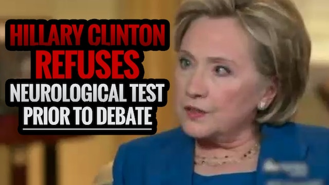 Hillary Clinton Refuses Neurological ...