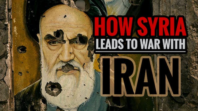 How Syria Leads to War with Iran