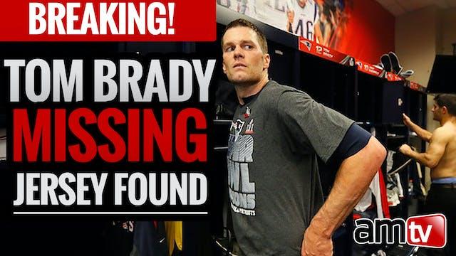BREAKING! Tom Brady Missing Jersey Found
