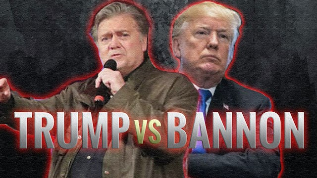 BREAKING! BANNON GOES TO WAR WITH TRUMP