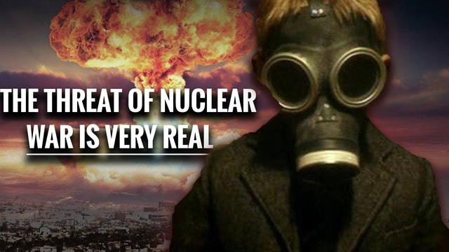 WARNING! The THREAT Of Nuclear War is...