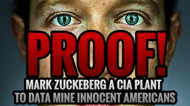 PROOF! MARK ZUCKEBERG A CIA PLANT TO ...