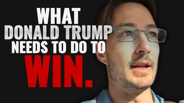 What Donald Trump Needs to Do to Win