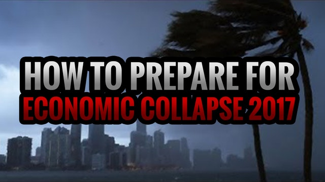 How to Prepare for Economic Collapse ...