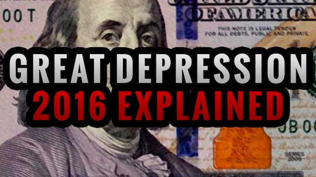 Great Depression 2016 Explained