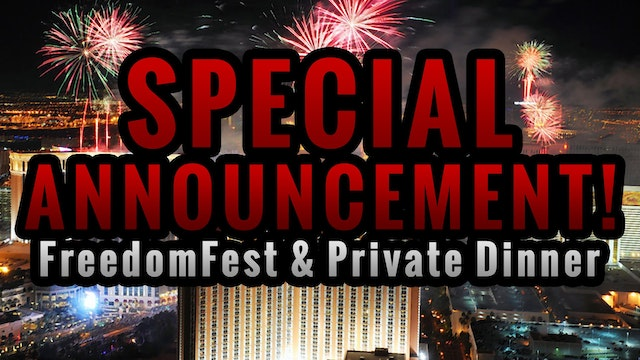SPECIAL ANNOUNCEMENT! FreedomFest & P...
