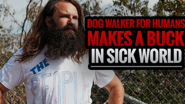 Dog Walker for Humans Makes a Buck in...
