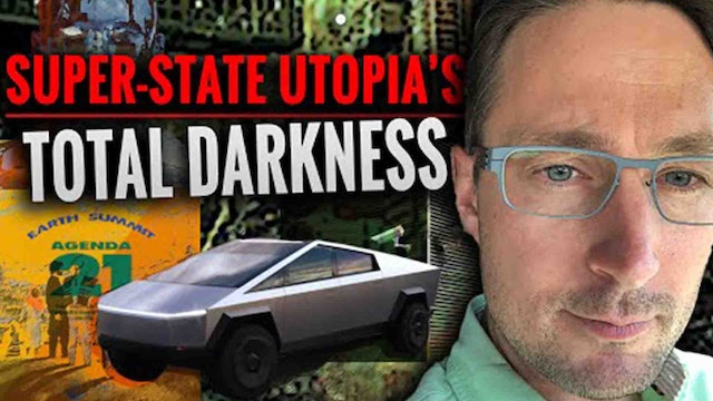 SUPER-STATE UTOPIA'S TO DESTROY HUMANITY!! NWO 2030