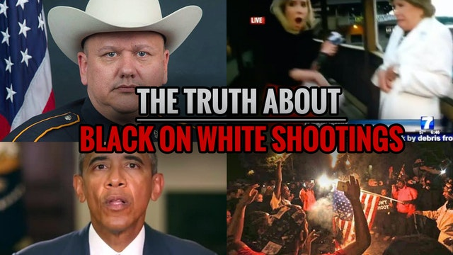 The Truth About Black on White Shootings