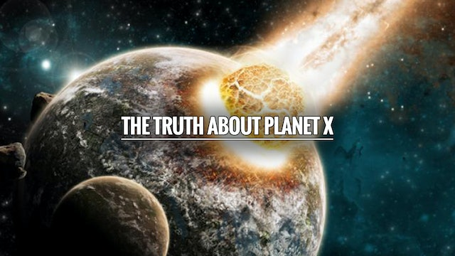 THE TRUTH ABOUT PLANET X