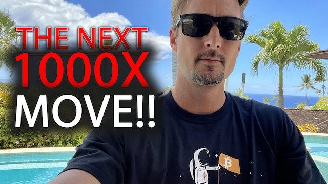 NEXT 1000X MOVE!!! (REVEALED!) (Aug 19, 2021)