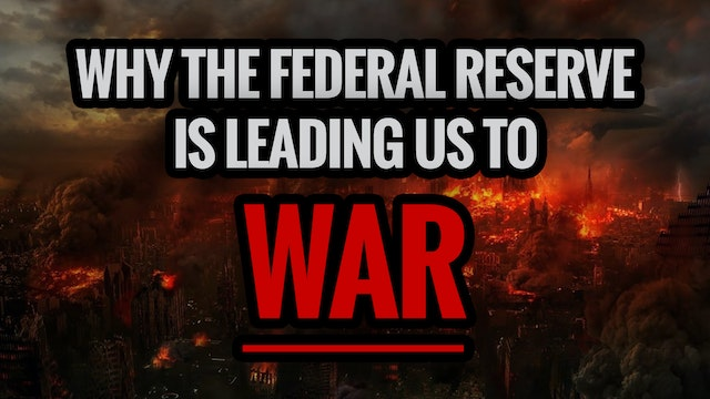 Why the Federal Reserve is Leading Us...
