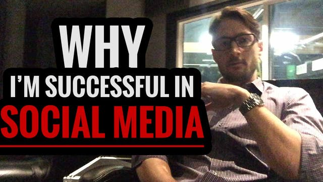 Why I'm Successful in Social Media