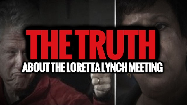 The TRUTH About the Loretta Lynch Mee...