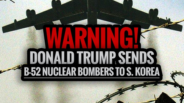 WARNING! Donald Trump Sends B-52 Nucl...